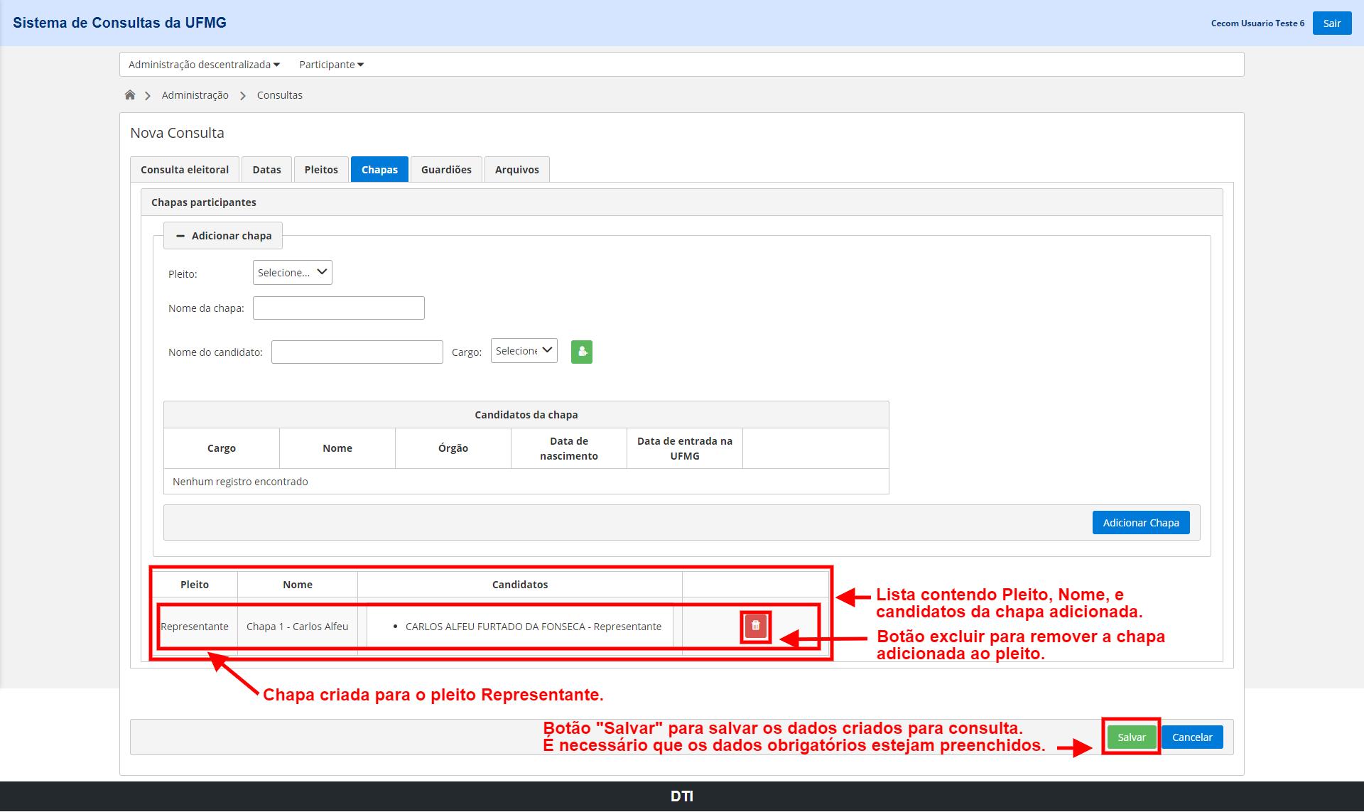 Lista de Chapas, Chapa(s) criada(s) contendo o(s) candidato(s) adicionado(s) a chapa e botão Salvar. Botão Excluir para remover a chapa adicionada ao pleito.