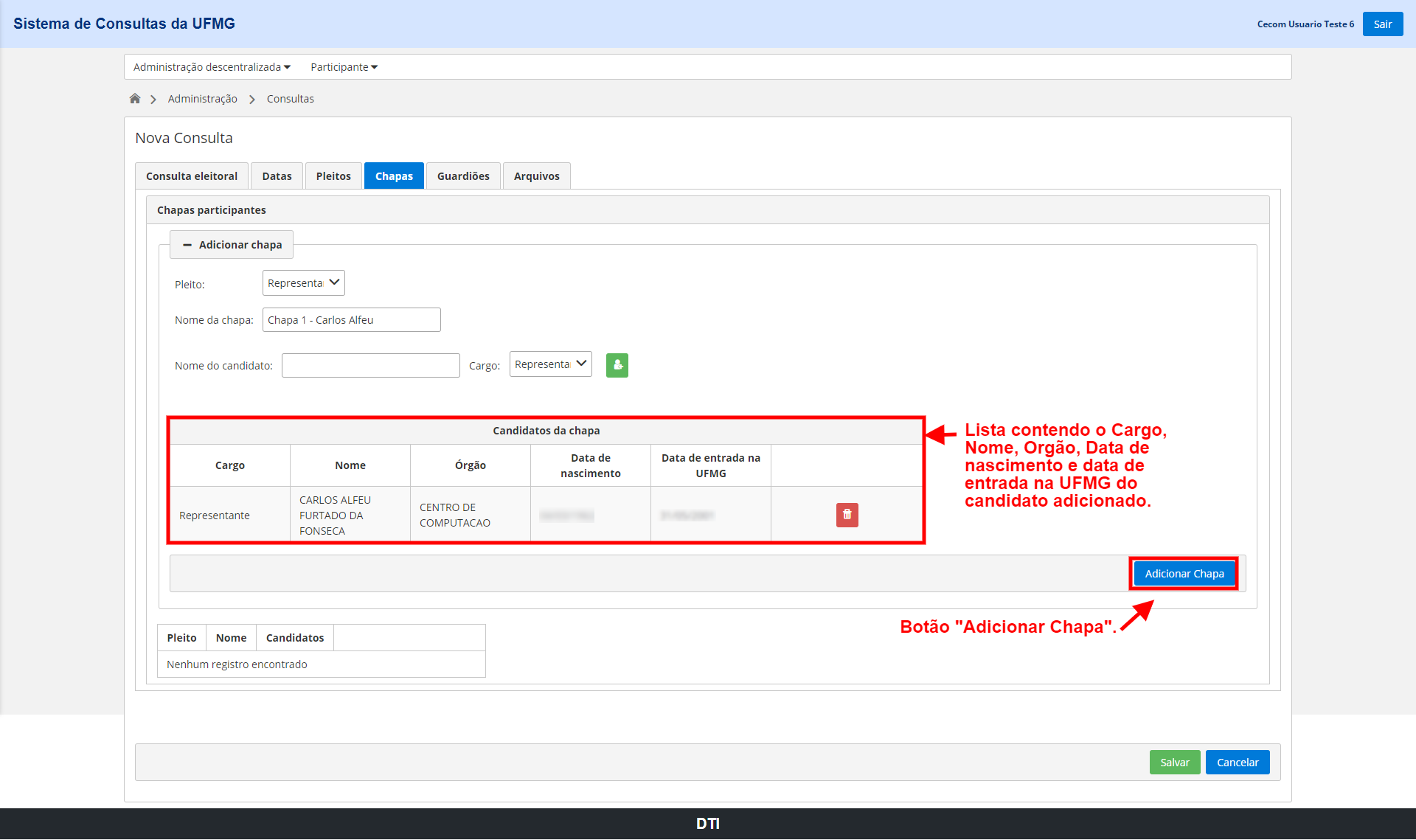 Lista contendo Cargo, Nome, Órgão, Data de nascimento e Data de entrada na UFMG do candidato adicionado. Botão
